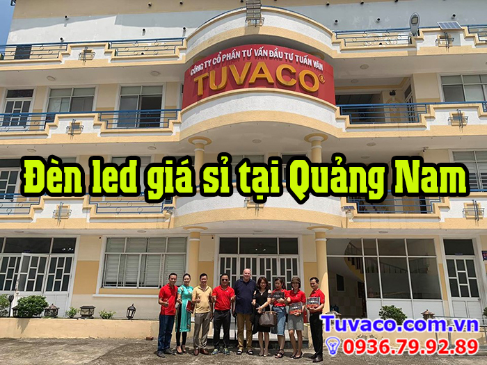 Cung cấp đèn led giá sỉ tại Quảng Nam