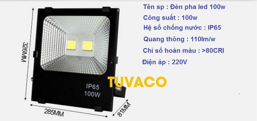 Thông số đèn pha led 100w chiếu sáng ngoài trời